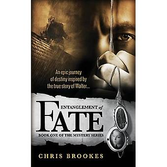 Entanglement of Fate by Brookes & Chris