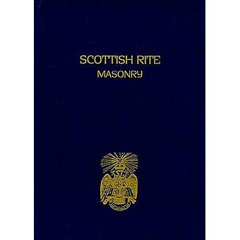 Scottish Rite Masonry Volume 2 by John & Blanchard