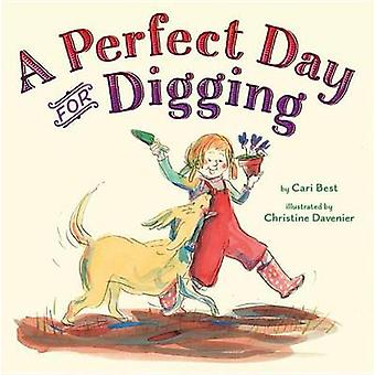 A Perfect Day for Digging by Cari Best - 9781477847060 Book