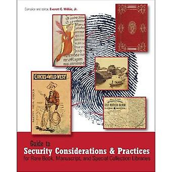 Guide to Security Considerations and Practices for Rare Book - Manusc