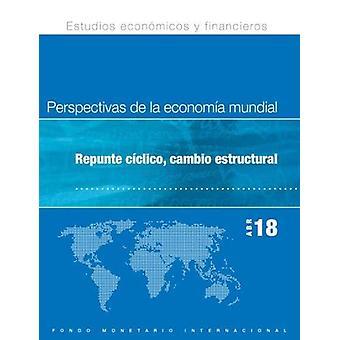 World Economic Outlook - April 2018 (Spanish Edition) - Cyclical Upswi