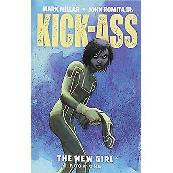 Kick-Ass - Den nya flickan Volym 1 av Mark Millar - 9781534308329 Book