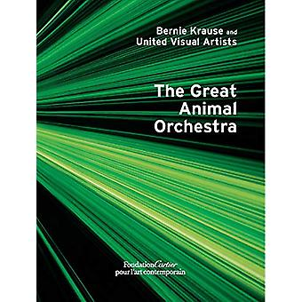 Bernie Krause and United Visual Artists - The Great Animal Orchestra