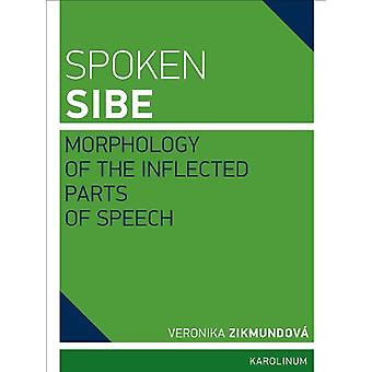 Spoken Sibe - Morphology of the Inflected Parts of Speech by Veronika