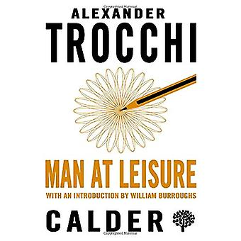 Man at Leisure by Alexander Trocchi - 9780714549446 Book