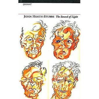 The Sound of Light by John Heath-Stubbs - 9781857543537 Book