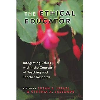 The Ethical Educator: Integration von Ethik in den Kontext von Lehre und Lehrerforschung
