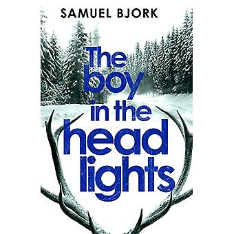 The Boy in the Headlights - From the author of the Richard & Judy