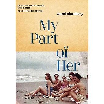 My Part Of Her by Javad Djavahery - 9781632062437 Book