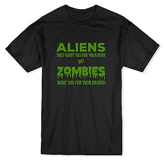 Aliens Want You For Your Body Zombies Want You For Your Body Men's T-shirt