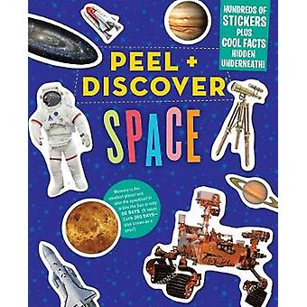 Peel & Discover - Space by Workman Publishing - 9781523508747 Book