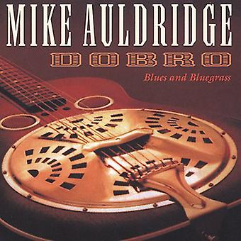 Mike Auldridge - Dobro (Blues & Bluegrass) [CD] USA import