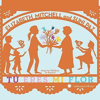 Mitchell*Elizabeth / Paz*Suni - Tu Eres MI Flor: Songs for Children En Espanol [CD] USA import