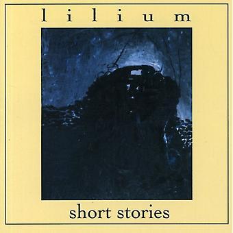 Lilium - Short Stories [CD] USA import
