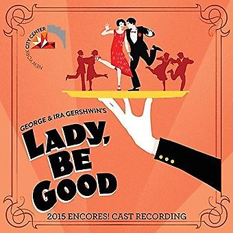 Various Artist - Lady Be Good (2015 Encores Cast Recording) [CD] USA import