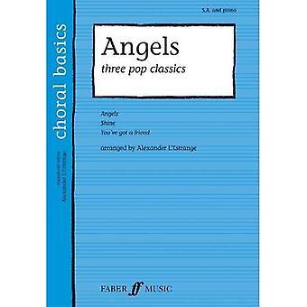 Angels: Three Pop Classics (Choral Basics Series)