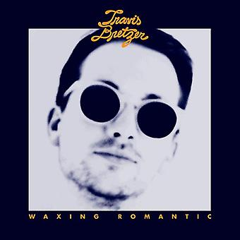 Travis Bretzer - Waxing Romantic [Vinyl] USA import