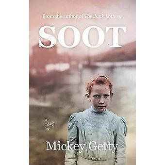 Soot by Mickey Getty - 9780991096275 Book