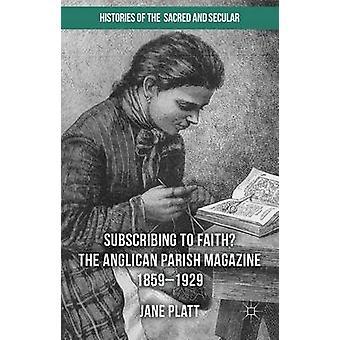 Uskovainen? Jane P:n anglikaaninen seurakuntalehti 1859-1929