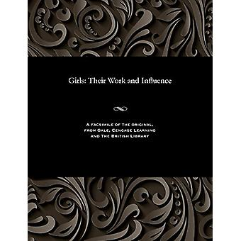 Girls - Their Work and Influence by Various - 9781535805117 Book