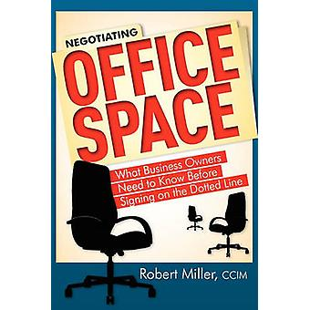 Negotiating Office Space - What Business Owners Need to Know Before Si