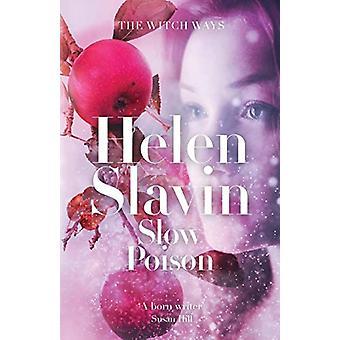 Slow Poison by Helen Slavin - 9781912194865 Book