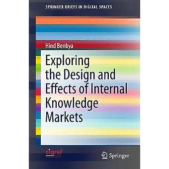 استكشاف تصميم وتأثيرات أسواق المعرفة الداخلية من قبل هين