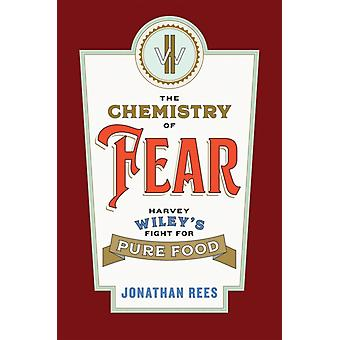 The Chemistry of Fear by Rees & Jonathan Professor of History & Colorado State University Pueblo