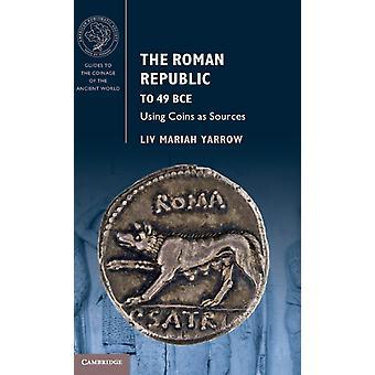ローマ共和国から49 BCEに ヤロウ&リヴマライアブルックリンカレッジ&ニューヨーク市立大学