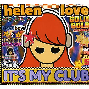 Helen Love - It's My Club USA import