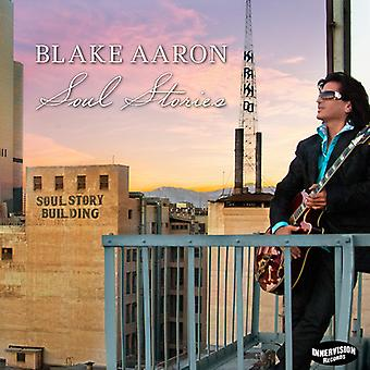 Blake Aaron - importazione USA anima storie [CD]
