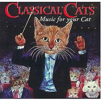 Classical Cats-Classical Music for You - Classical Cats: Music for Your Cat [CD] USA import