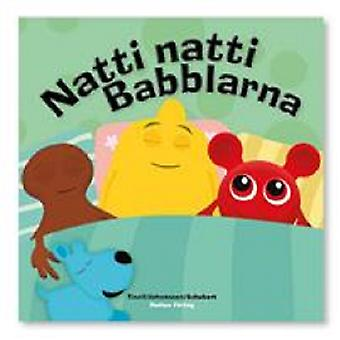 BABBLARNA Natti Natti Babblarna-könyv Hardcover