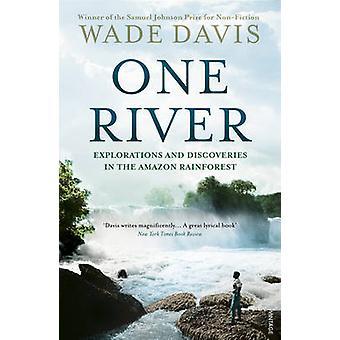 Een rivier - verkenningen en ontdekkingen in het Amazone-regenwoud door