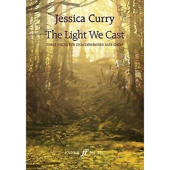 The Light We Cast by Jessica Curry - 9780571540426 Book