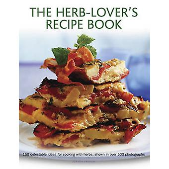 Herb-lover's Recipe Book by Joanna Farrow - 9780754829751 Book