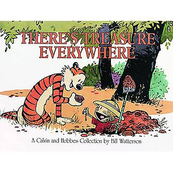 There's Treasure Everywhere - A Calvin and Hobbes Collection by Bill W