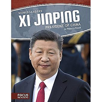 World Leaders - Xi Jinping by  -Rebecca Rowell - 9781635175547 Book