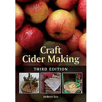 Cidre artisanale (3e édition révisée) par Andrew Lea - 978178500015