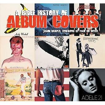 A Brief History of Album Covers (nieuwe editie) door Jason Draper - 97817