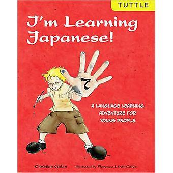 Jag lära sig japanska! -Ett språk äventyr för unga av Chri