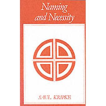 Naming and Necessity by Saul A. Kripke - 9780631128014 Book