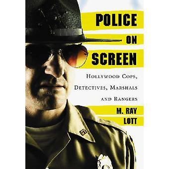 Polícia na tela - polícia de Hollywood - detetives - marechais e Rangers