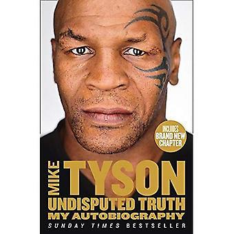 Undisputed Truth: Mia autobiografia
