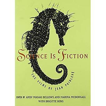 Science Is Fiction: De Films van Jean Painleve