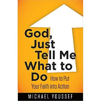 God, vertel Me wat te doen (Bijbel)