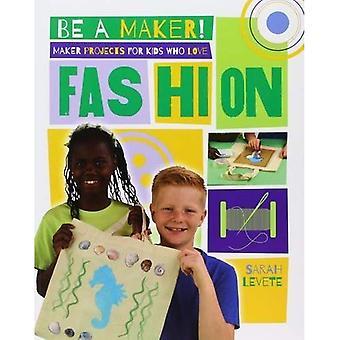 Maker projekt för barn som älskar mode (vara en Maker!)