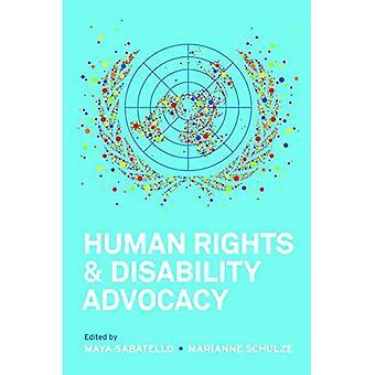 Diritti umani e disabilità Advocacy (Pennsylvania studi nei diritti umani)