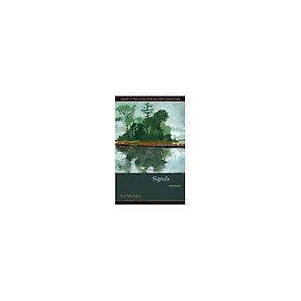 Signalen (South Carolina Poëzieprijs boek) (winnaars van de South Carolina poëzie boeken prijs)
