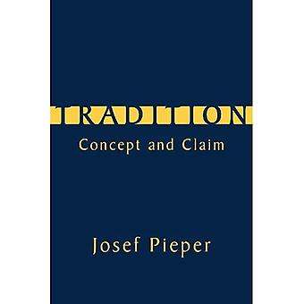 Tradition: Concept and Claim